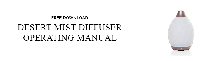 Download the Desert Mist Diffuser Manual