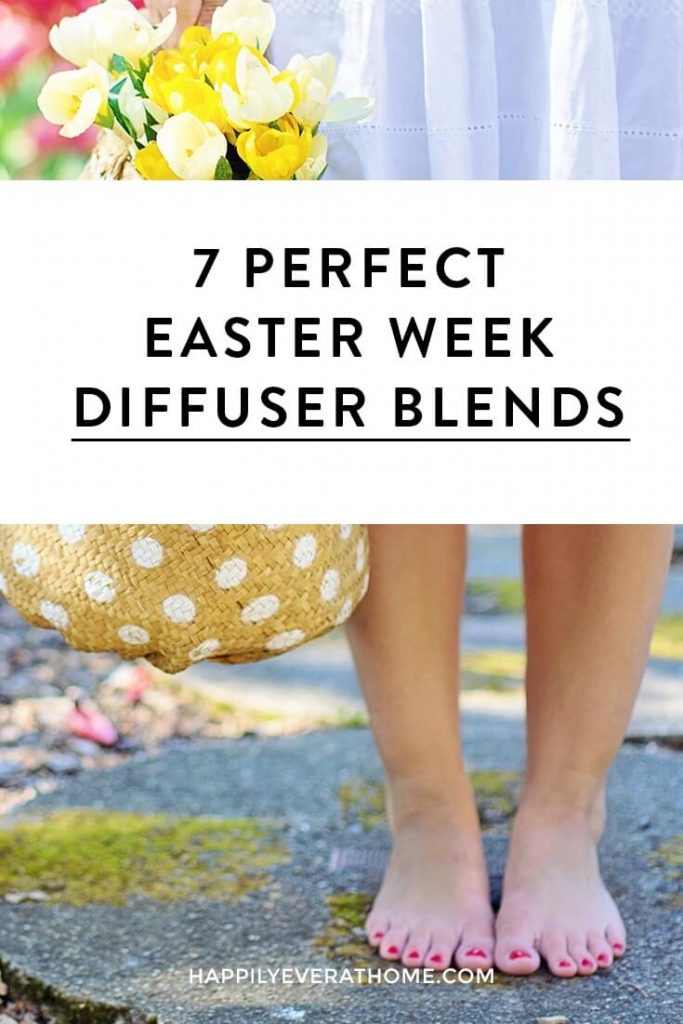 Essential oil diffuser blends for Easter week