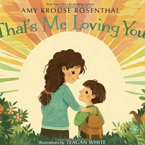 Books for Toddlers About Death - That's Me Loving You